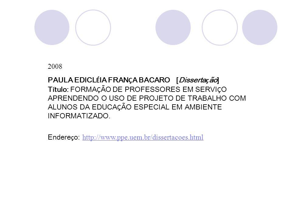 2008PAULA EDICLÉIA FRANÇA BACARO [Dissertação]